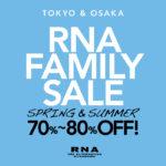 東京・大阪 招待状不要 RNAファミリーセール開催 2019年5月